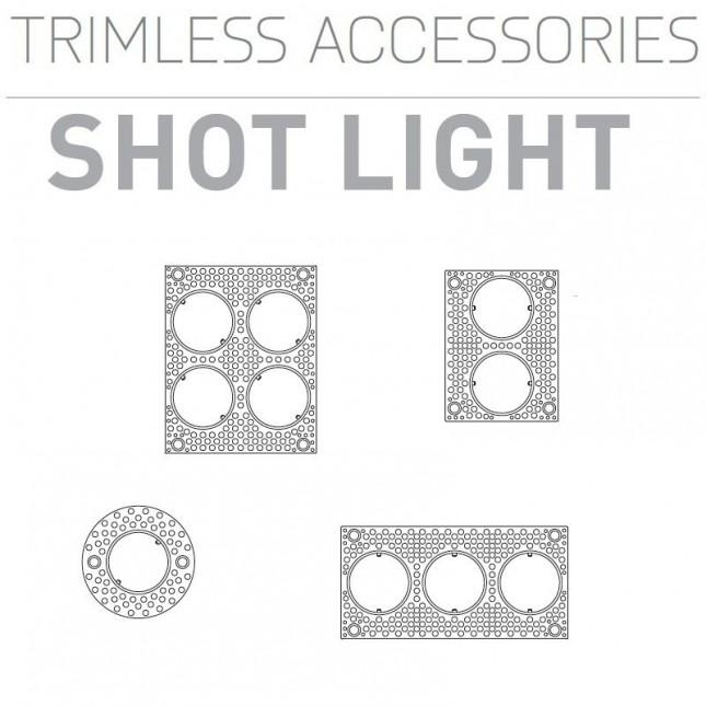 SHOT LIGHT TRIMLESS ACCESSOIRES DE ARKOS LIGHT