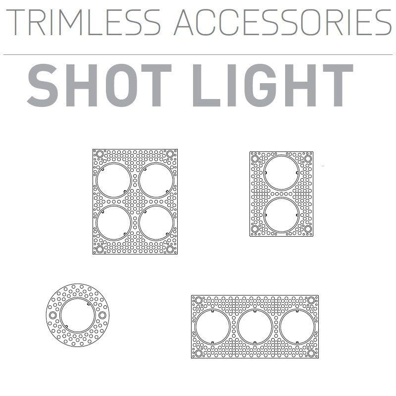 SHOT LIGHT TRIMLESS ACCESORIOS DE ARKOS LIGHT