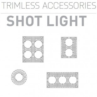 SHOT LIGHT TRIMLESS ACCESSOIRES DE ARKOS LIGHT